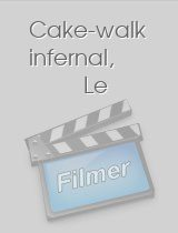 Cake-walk infernal, Le