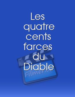 Quatre cents farces du diable Les