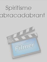 Spiritisme abracadabrant download