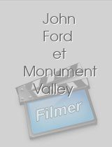 John Ford et Monument Valley
