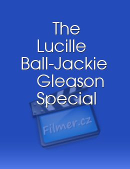 The Lucille Ball-Jackie Gleason Special