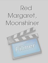 Red Margaret, Moonshiner