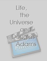Life, the Universe and Douglas Adams