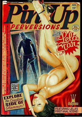 Pin Up Perversions with Lela Star
