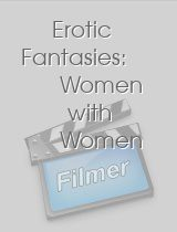 Erotic Fantasies Women with Women