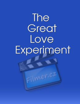 The Great Love Experiment