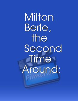 Milton Berle, the Second Time Around: Carnival of Comedy