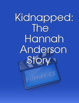 Kidnapped: The Hannah Anderson Story download