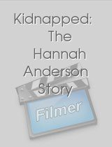 Kidnapped The Hannah Anderson Story