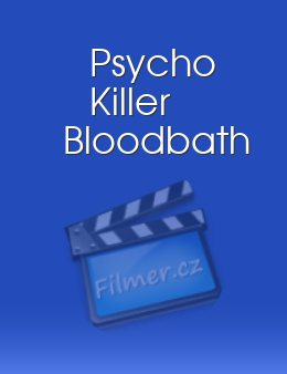 Psycho Killer Bloodbath download