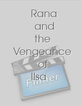 Rana and the Vengeance of Ilsa von Todd