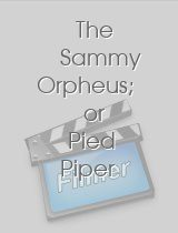 The Sammy Orpheus; or Pied Piper of the Jungle