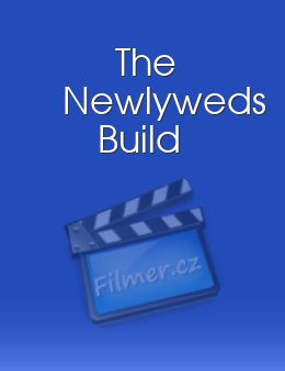 The Newlyweds Build