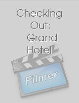 Checking Out: Grand Hotel