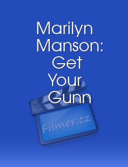 Marilyn Manson: Get Your Gunn