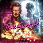 David Hasselhoff: True Survivor