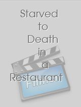 Starved to Death in a Restaurant