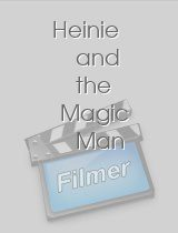 Heinie and the Magic Man