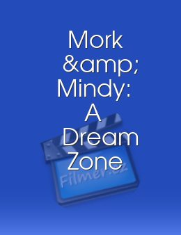 Mork & Mindy: A Dream Zone Parody