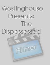 Westinghouse Presents The Dispossessed