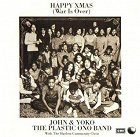 Plastic Ono Band Happy Xmas War Is Over