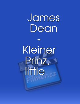 James Dean - Kleiner Prinz, little Bastard