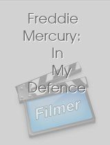 Freddie Mercury: In My Defence