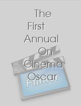 The First Annual On Cinema Oscar Special