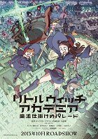 Little Witch Academia: Mahó šikake no Parade