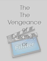 The The Vengeance of Durand; or Two Portraits