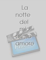 La notte del mio primo amore download