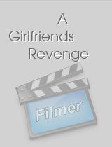 A Girlfriends Revenge