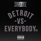 Eminem feat. Royce da 59, Big Sean, Danny Brown, DeJ Loaf & Trick-Trick - Detroit vs. Everybody
