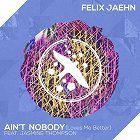Felix Jaehn - Ain't Nobody Loves Me Better ft. Jasmine Thompson