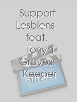 Support Lesbiens feat. Tonya Graves: Keeper