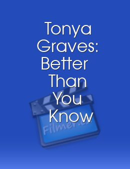 Tonya Graves: Better Than You Know