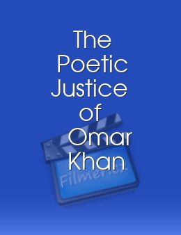The Poetic Justice of Omar Khan