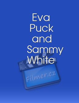 Eva Puck and Sammy White