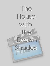 The House with the Drawn Shades
