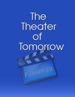 The Theater of Tomorrow