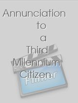 Annunciation to a Third Milennium Citizen