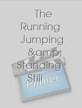The Running Jumping & Standing Still Film