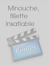 Minouche fillette insatiable