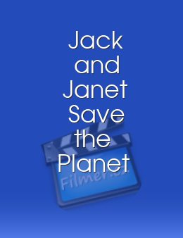 Jack and Janet Save the Planet