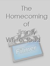 The Homecoming of Jimmy Whitecloud