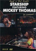 Rock n Roll Greats: Starship Featuring Mickey Thomas
