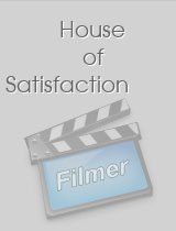 House of Satisfaction