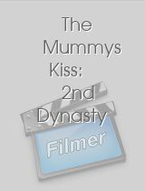 The Mummys Kiss: 2nd Dynasty