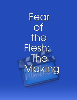 Fear of the Flesh: The Making of The Fly download