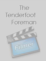 The Tenderfoot Foreman